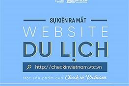 Chính thức: Website du lịch Check in Vietnam ra mắt cộng đồng đam mê xê dịch