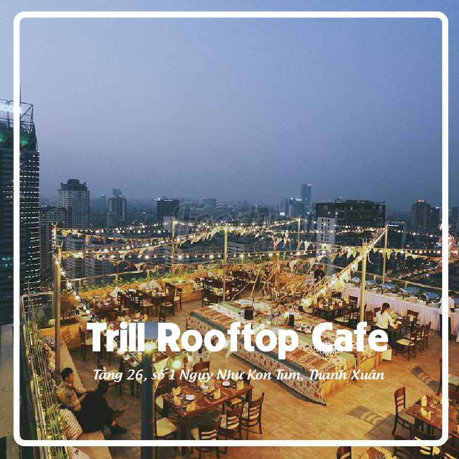 Trill Rooftop Cafe