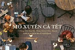 Update ngay list quán cà phê mở xuyên Tết ở Hà Nội cho các tín đồ cà phê tha hồ chill