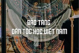 """Dành trọn một ngày khám phá Bảo tàng Dân tộc học Việt Nam - điểm du lịch Hà Nội quen thuộc nhưng chụp ảnh """"cháy máy"""" không hết góc đẹp"""