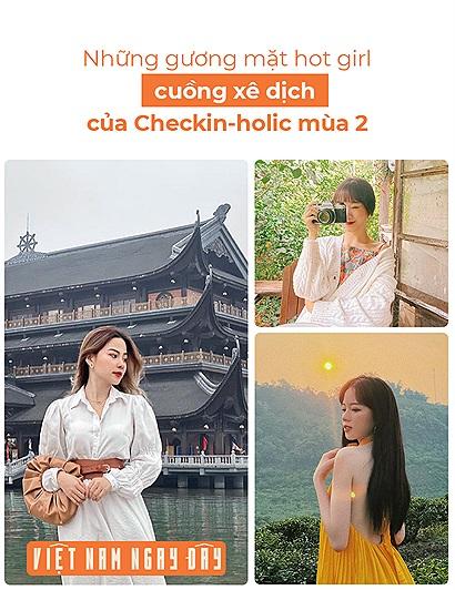 """Những gương mặt hot girl cuồng xê dịch của Checkin-holic 2: Giữa một dàn """"Việt Nam xinh gái quá"""" bạn vote cho ai?"""