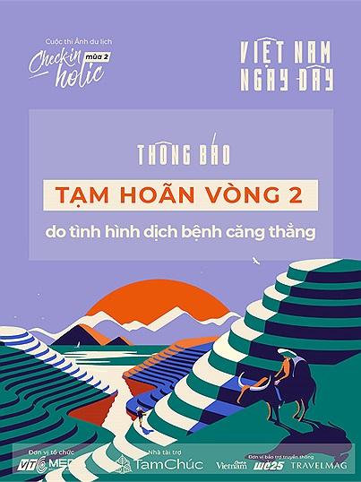 Thông báo lùi thời gian diễn ra vòng 2 cuộc thi Checkin-holic, Việt Nam ngay đây