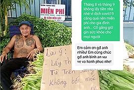 Anh bán rau hot nhất cõi mạng, hết tặng rau cho người nghèo lại miễn tiền nhà 2 tháng cho người thuê trọ