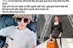Lệ Quyên làm từ thiện theo cách của riêng mình: Gửi Xuân Lan chiếc túi Hermes Kelly nửa tỷ bán đấu giá